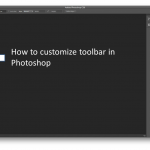 Customize Photoshop Toolbar